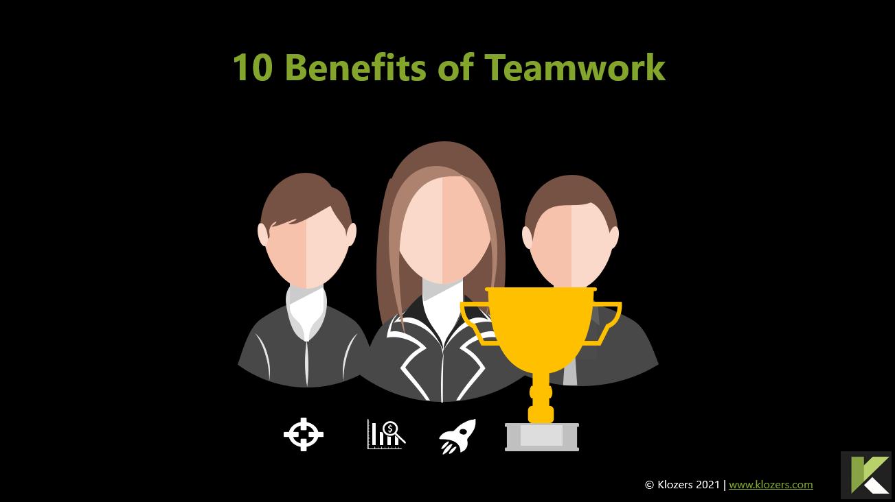 10 Benefits of Teamwork